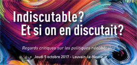 Indiscutable ? Et si on en discutait ?