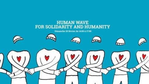 25/02 Human wave for solidarity and humanity